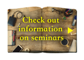 Check out information on seminars